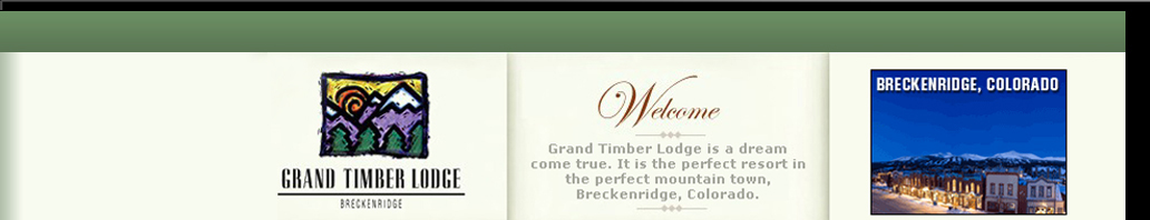 Grand Timber Lodge - Welcome